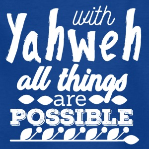 With Yahwe All Things are Possible - White - Kinder T-Shirt