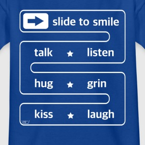 slide to smile... - Kinder T-Shirt