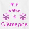 CLEMENCE MY NAME IS - T-shirt Enfant