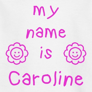 MY NAME IS CAROLINA - T-skjorte for barn