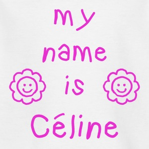 CELINE MY NAME IS - Kids' T-Shirt