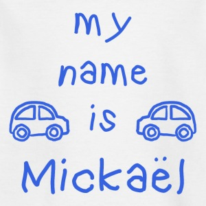 MICKAEL MEIN NAME - Kinder T-Shirt