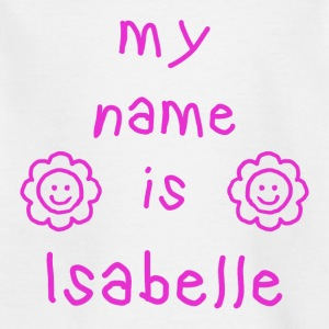 ISABELLE MY NAME IS - T-skjorte for barn