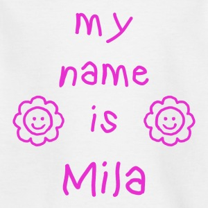 MILA MY NAME IS - T-shirt Enfant