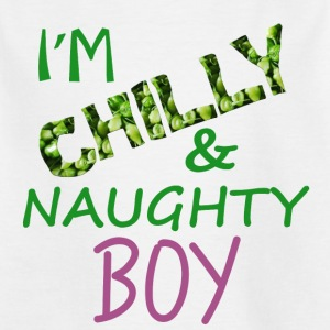 I M chilly and naughy boy - Kids' T-Shirt