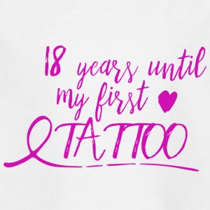 18 years until my first tattoo - pink - Kinder T-Shirt