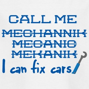 Mechanic: Call Me Mechanic - Jag kan fixa bilar. - T-shirt barn