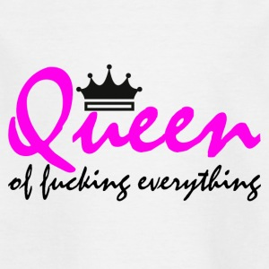Queen of fucking everything - Kinder T-Shirt