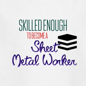 Sheet Metal Worker - Kids' T-Shirt