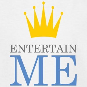 Entertain Me Koning - Kinderen T-shirt