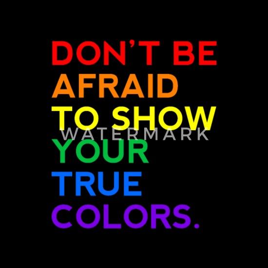 d3427b73 ... Ikke vær redd for å vise dine sanne farger LGBT -. Personalisere