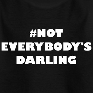 Non Everybodys Darling, - T-shirt Enfant