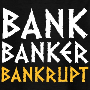 Bank Banker Faillite - T-shirt Enfant