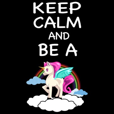 Keep Calm og være en Unicorn Unicorn