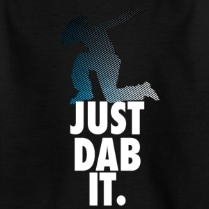 just dab it dabbing Dance Football touchdown Sport - Kinder T-Shirt