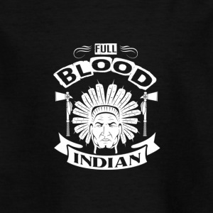 INDIAN | FULL BLOOD INDIAN - T-shirt barn