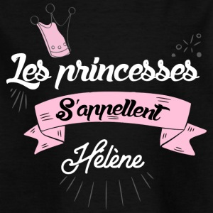 Les Princesses s'appellent Helene - T-shirt Enfant