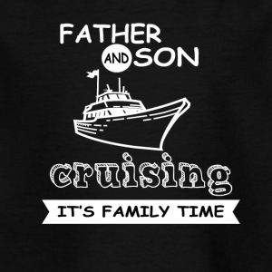 Father And Son - Cruising - Kids' T-Shirt