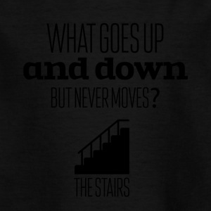 What goes up and down but never moves - Kinder T-Shirt