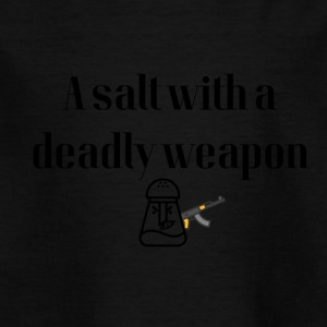 Deadly weapon - Kinder T-Shirt