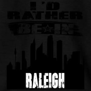 Geschenk Id rather be in Raleigh - Kinder T-Shirt