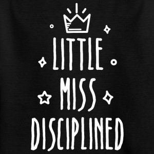 Little miss Gedisciplineerd - Kinderen T-shirt