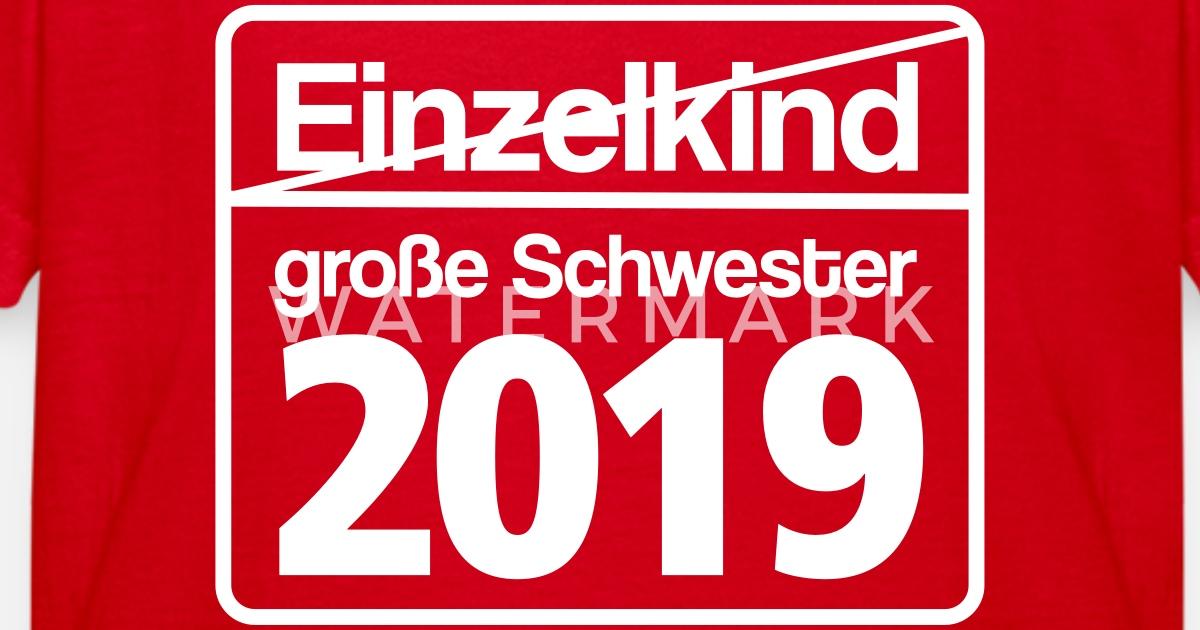 große Schwester 2019 - Schild von woodie   Spreadshirt