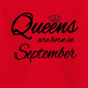 Queens Born September Geburtstag Birthday - Kinder T-Shirt