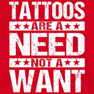 Tattoos Are A Need Tattoos sind ein muss - Kinder T-Shirt