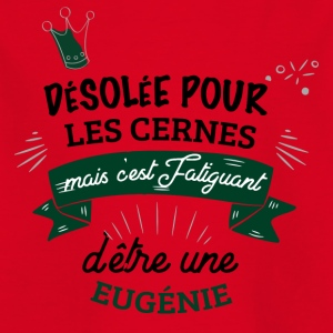 desolee cernes fatiguant Eugenie - T-shirt Enfant