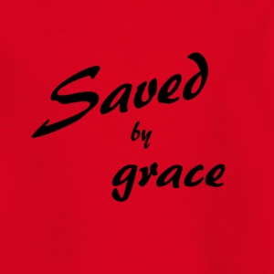 Saved by grace - Kids' T-Shirt