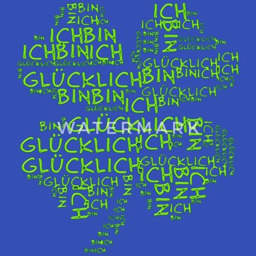 Ich Bin Glücklich Kleeblatt Von Eddart Spreadshirt
