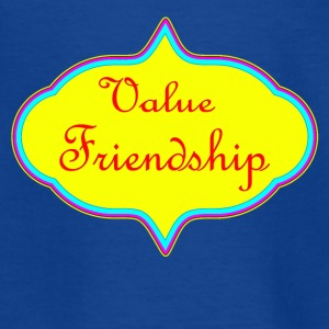 Value Friendship - Teenage T-shirt