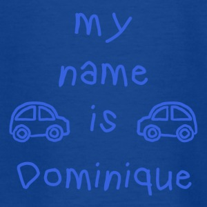 DOMINIQUE MY NAME IS - T-shirt Ado