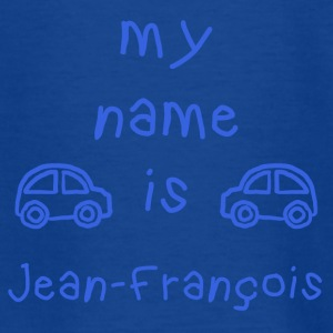 JEAN FRANCOIS MIJN NAAM IS - Teenager T-shirt