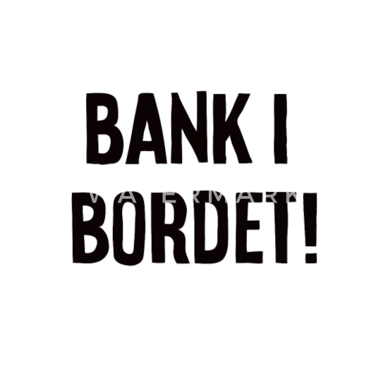 Bank i bordet Tenårings T skjorte | Spreadshirt