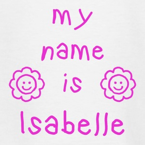 ISABELLE MY NAME IS - Teenage T-shirt