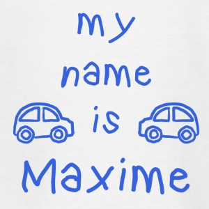 MAXIME MY NAME IS - T-shirt Ado
