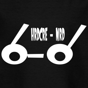 hrdcore NRD - Teenager-T-shirt