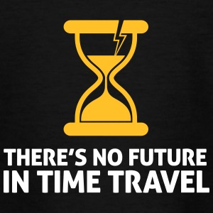 Time Travel Has No Future.But It Has Time! - Teenage T-shirt