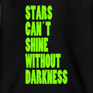 STARS CAN´T SHINE WITHOUT DARKNESS - NEONGRÜN - Teenager T-Shirt