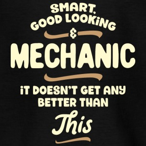 Intelligent, handsome and mechanic ... - Teenage T-shirt