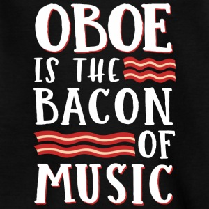 Oboe Er Bacon Of Music - T-skjorte for tenåringer