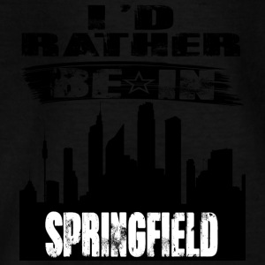 Gift Id rather be in Springfield - Teenage T-shirt