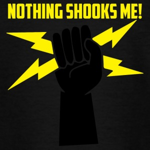 Electricians: Nothing Shooks me! - Teenage T-shirt