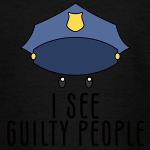 Police: I see guilty people - Teenage T-shirt