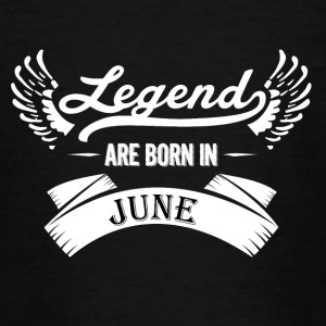 Legends are born in June - Teenage T-shirt