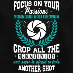 FOCUS On Your PASSION - Teenage T-shirt