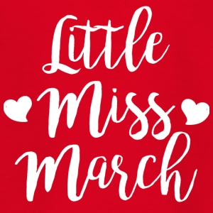 Little miss March - Teenage T-shirt