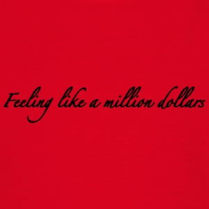 Se sentir comme un million de dollars - T-shirt Ado